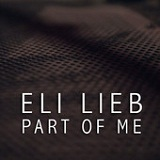 Part of Me (Single) Lyrics Eli Lieb
