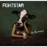 Be Human Lyrics Fightstar