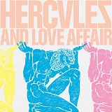 Hercules And Love Affair Lyrics Hercules And Love Affair