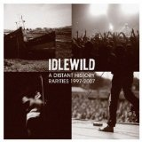 A Distant History Lyrics Idlewild