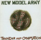 Thunder And Consolation Lyrics New Model Army