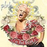 I'm Not Dead Lyrics Pink