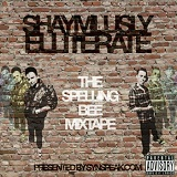 SynSpeak?.?Com Presents: The Spelling Bee Mixtape Lyrics Shaymlusly Elliterate