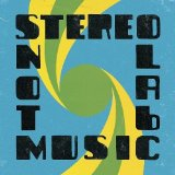 Not Music Lyrics Stereolab