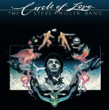 Circle of Love Lyrics Steve Miller Band