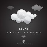 White Clouds Lyrics Talpa