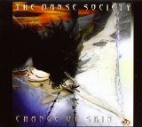 Change Of Skin Lyrics The Danse Society