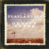 The Odessa Tapes Lyrics The Flatlanders