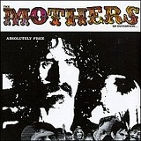 Absolutely Free Lyrics The Mothers Of Invention