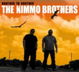 Brother to Brother Lyrics The Nimmo Brothers
