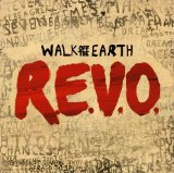 R.E.V.O. Lyrics Walk Off The Earth