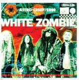 Astro-Creep: 2000 Lyrics White Zombie