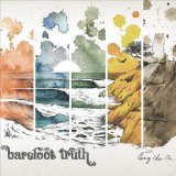 Carry Us On Lyrics Barefoot Truth