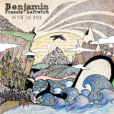 After the Rain Lyrics Benjamin Francis Leftwich