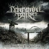 Maniacal Miscreation Lyrics Cerebral Bore