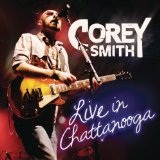 Live In Chattanooga Lyrics Corey Smith