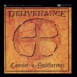 Camelot in Smithereens Lyrics Deliverance