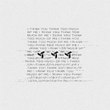 I Think You Think Too Much of Me (EP) Lyrics Eden
