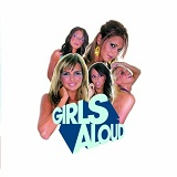 What Will the Neighbours Say? Lyrics Girls Aloud