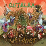 Shit Beast Lyrics Gutalax