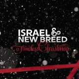 A Timeless Christmas Lyrics Israel And New Breed