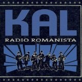 Radio Romanista Lyrics Kal