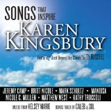 Songs That Inspire Karen Kingsbury Lyrics Karen Kingsbury