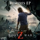 World War Z Remixes Lyrics Marco Beltrami