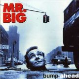 Bump Ahead Lyrics Mr. Big