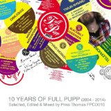 10 YEARS OF FULL PUPP Lyrics Prins Thomas