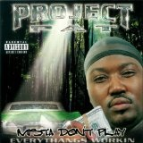 Mista Don't Play Lyrics Project Pat