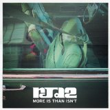 More Is Than Isn't Lyrics RJD2
