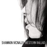 Western Ballad Lyrics Shannon McNally