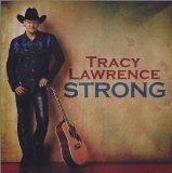 Strong Lyrics Tracy Lawrence