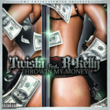 Throwin My Money (Single) Lyrics Twista