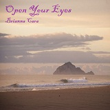 Open Your Eyes Lyrics Brianna Cara
