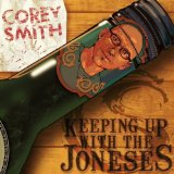 Keeping Up With The Joneses Lyrics Corey Smith