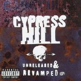Unreleased & Revamped Lyrics Cypress Hill