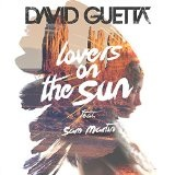 Lovers on the Sun (Single) Lyrics David Guetta