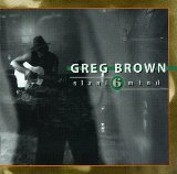 Slant 6 Mind Lyrics Greg Brown