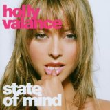 State Of Mind Lyrics Holly Valance