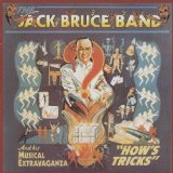 How's Tricks Lyrics Jack Bruce