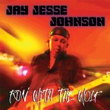 Run With The Wolf Lyrics Jay Jesse Johnson