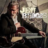 Jeff Bridges Lyrics Jeff Bridges