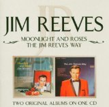 Moonlight And Roses Lyrics Jim Reeves