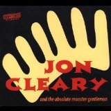 Jon Cleary & the Absolute Monster Gentlemen Lyrics Jon Cleary