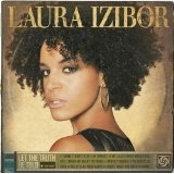 Let The Truth Be Told Lyrics Laura Izibor