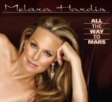 All the Way to Mars Lyrics Melora Hardin