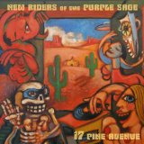 17 Pine Avenue Lyrics New Riders Of The Purple Sage