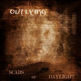 Scars of Daylight Lyrics Outlying